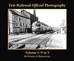 Erie Railroad Official Photography Vol 5: N - Y